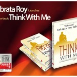 Think with me Summit, Think with Me, Life Mantras, Subrata Roy
