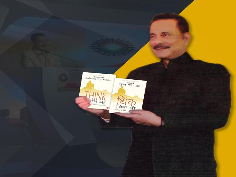Think with Me Book, Subrata Roy, Saharashri Subrata Roy