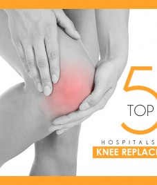 Top 5 Knee Replacement Hospitals in India