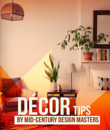 5 Decor Tips By Mid-Century Design Masters