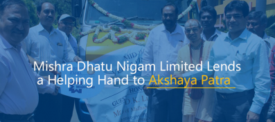 Mishra Dhatu Nigam Limited Lends a Helping Hand to Akshaya Patra