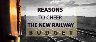 Reasons To Cheer the New Railway Budget