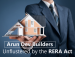 Arun Dev Builders Unflustered by the RERA Act